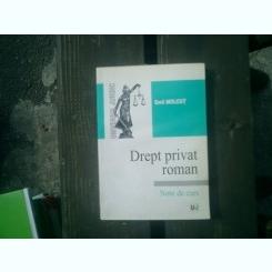 Drept privat roman Note de curs - Emil Molcut