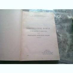 DREPTUL CIVIL ROMAN IN COMPARATIE CU LEGILE VECHI SI CU PRINCIPALELE LEGISLATIUNI STRAINE - DIMITRIE ALEXANDRESCO  TOMUL XI/PRESCRIPTIA