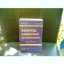 DREPTUL COMERTULUI INTERNATIONAL - MIRCEA COSTIN   VOL.1