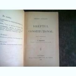 DREPTUL CONSTITUTIONAL - GEORGE ALEXIANU