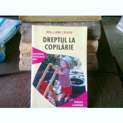 DREPTUL LA COPILARIE - WILLIAM CRAIN