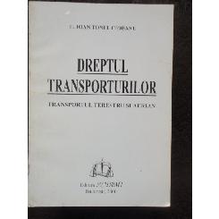 DREPTUL TRANSPORTURILOR - IOAN TONEL CIOBANU