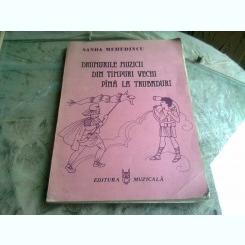DRUMURILE MUZICII DIN TIMPURI VECHI PANA LA TRUBADURI - SANDA MEHEDINCU