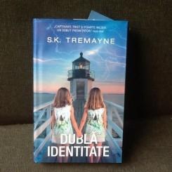 Dubla identitate - S.K. Tremayne