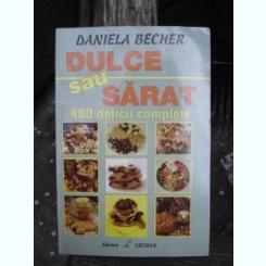 DULCE SAU SARAT - DANIELA BECHER