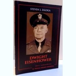 DWIGHT EISENHOWER de STEVEN J. ZALOGA