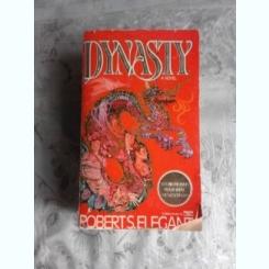 DYNASTY - ROBERTS ELEGANT  (CARTE IN LIMBA ENGLEZA)