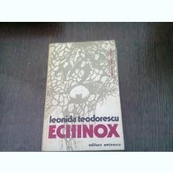 ECHINOX - LEONIDA TEODORESCU