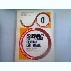 ECHIPAMENTE ELECTRICE PENTRU CAI FERATE - CORNELIU MIHAIL ALEXANDRESCU