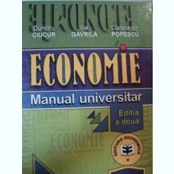 ECONOMIE MANUAL UNIVERSITAR-DUMITRU CIUCUR,ILIE GAVRILA,CONSTANTIN POPESCU,EDITIA A II-A