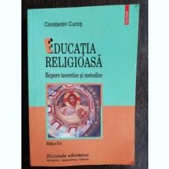 EDUCATIA RELIGIOASA - CONSTANTIN CUCOS