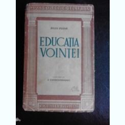 EDUCATIA VOINTEI-JULES PAYOT