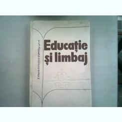 EDUCATIE SI LIMBAJ - SORIN STATI