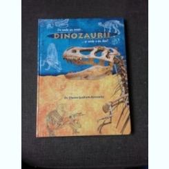 Elaine Graham Kennedy - De unde au venit dinozaurii si unde s-au dus?