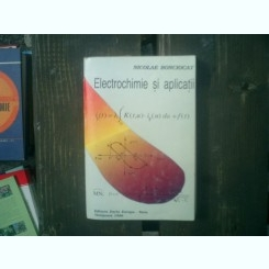 Electrochimie si aplicatii - Nicolae Bonciocat
