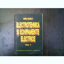 electrotehnica si echipamente electrice volumul 1 - Horia Gavrila