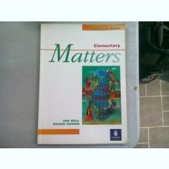 ELEMENTARY MATTERS. STUDENT'S BOOK - JAN BELL