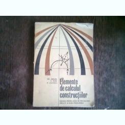 ELEMENTE DE CALCULUL CONSTRUCTIILOR - GH. ANGHEL   (Manual pentru licee de specialitate, anul IV si scoli postliceale)