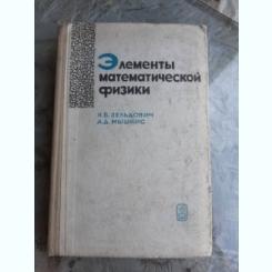 ELEMENTE DE MATEMATICA SI FIZICA - I B ZELDOVICH  (CARTE IN LIMBA RUSA)