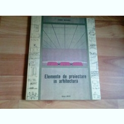 ELEMENTE DE PROIECTARE IN ARHITECTURA-ZYEGMUNT MIESZKOWSKI