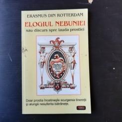 ELOGIUL NEBUNIEI SAU DISCURS SPRE LAUDA PROSTIEI - ERASMUS DIN ROTTERDAM
