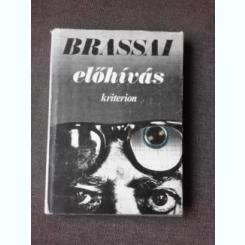 ELOHIVAS - BRASSAI  (CARTE IN LIMBA MAGHIARA)