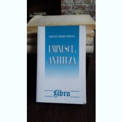 EMINESCU ANTITEZA  - CRISTIAN TIBERIU POPESCU