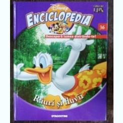 ENCICLOPEDIA DISNEY - RAURI SI FLUVII NR 36