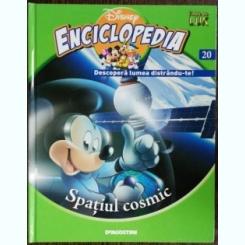 ENCICLOPEDIA DISNEY - SPATIUL COSMIC NR 20