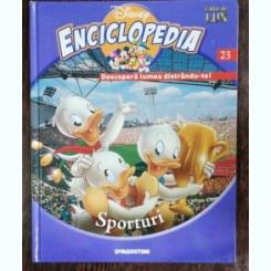 ENCICLOPEDIA DISNEY - SPORTURI  NR 23