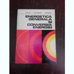 Energetica generala si conversia energiei - Vasile Nitu