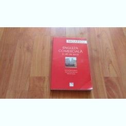 ENGLEZA COMERCIALA IN 40 DE LECTII-MICHEL MARCHETEAU SI ALTII