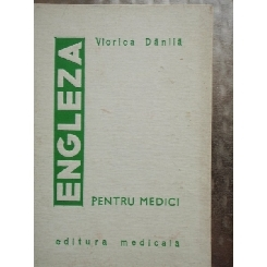 ENGLEZA PENTRU MEDICI - VIORICA DANILA