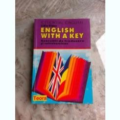 ENGLISH WITH A KEY- EXERCITII DE TRADUCERE SI RETROVESIUNE  - LIDIA VIANUE