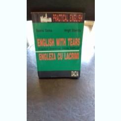ENGLISH WITH TEARS. ENGLEZA CU LACRIMI - ILEANA GALEA