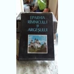 EPARHIA RAMNICULUI SI ARGESULUI - DUMITRU SANDU  VOL.1