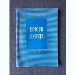 Epicur, Lucretiu (Colectia Texte Filosofice)