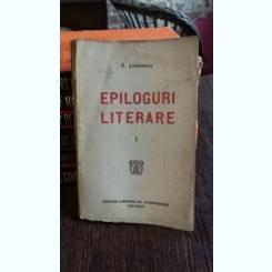 EPILOGURI LITERARE - E. LOVINESCU