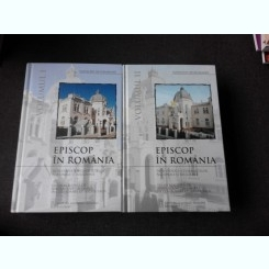 EPISCOP IN ROMANIA - RAYMUND NETZHAMMER  2 VOLUME