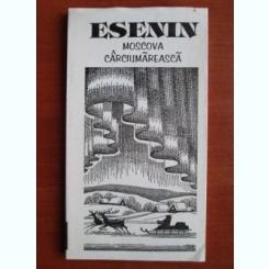 Esenin - Moscova carciumareasa