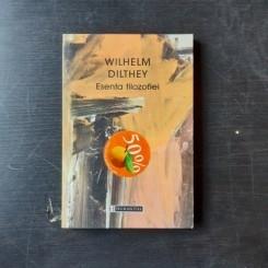 ESENTA FILOZOFIEI - WILHELM DILTHEY