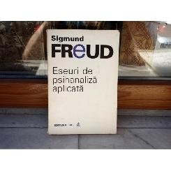Eseuri de psihanaliza aplicata , Sigmund Freud , 1994
