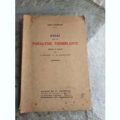 ESSAI SUR LA PARALYSIE TREMBLANTE - JAMES PARKINSSON  (CARTE IN LIMBA FRANCEZA)