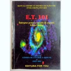 E.T. 101, Indreptar pentru o situatie de urgenta