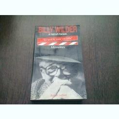 ET TOUT LE RESTE EST FOLIE. MEMOIRES - BILLY WILDER  (CARTE IN LIMBA FRANCEZA)