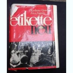 ETIKETTE NEU - KARLHEINZ GRAUDENZ  (CARTE IN LIMBA GERMANA)