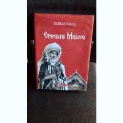 ETNOGRAFIA MOLDOVEI - EMILIA PAVEL