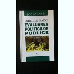 Evaluarea politicilor publice,Mireille Radoi