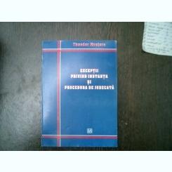 Exceptii privind instanta si procedura de judecata - Theodor Mrejeru