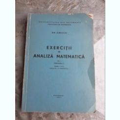 EXERCITII DE ANALIZA MATEMATICA, VOL.I, FASCICOLA 2 - GH. SIRETSCHI
